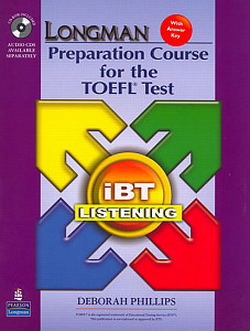 Longman Preparation Course for the TOEFL Test: iBT Listening (Package: Student Book with CD-ROM, 6 Audio CDs, and Answer Key)