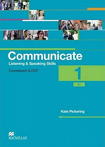 Communicate 1/B1 - Listening and Speaking Skills - Coursebook and DVD