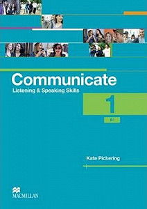 Communicate 1/B1 - Listening and Speaking Skills - Coursebook