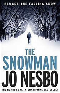 The Snowman : A Harry Hole Thriller