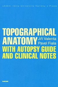 Topographical Anatomy with autopsy guide and clinical notes