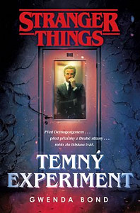 Stranger Things - Temný experiment