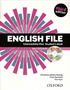 English File third edition Intermediate Plus Student´s book (without iTutor CD-ROM)