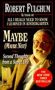 Maybe:Second Thoughts on a Secret Life
