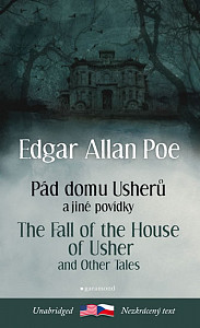 Pád domu Usherů a další povídky/The Fall of the House of Usher and other Tales