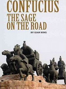 Confucius : The Sage on the Road