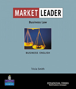Market Leader Business English with the Financial Times in Business Law