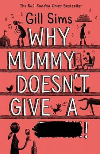 Why Mummy Does´t Give a ****!
