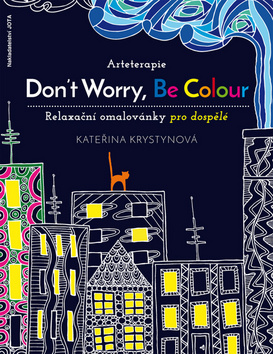 Arteterapie Don´t Worry, Be Colour