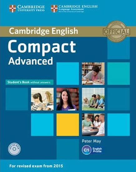 Compact Advanced Student´s Book without Answers with CD-ROM