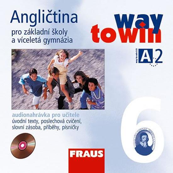 Angličtina 6 pro ZŠ a víceletá gymnázia Way to Win - CD /2ks/ pro učitele