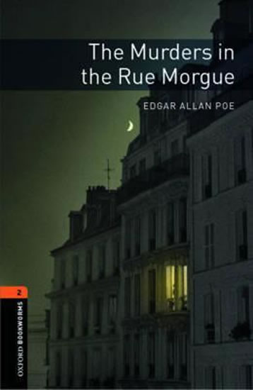 Level 2: The Murders in the Rue Morgue/Oxford Bookworms Library