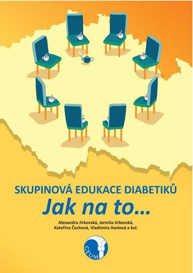 Skupinová edukace diabetiků - Jak na to…