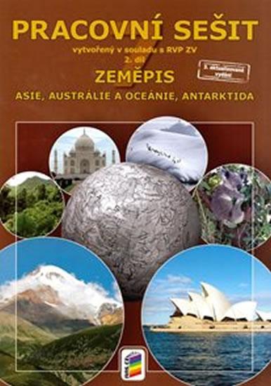 Zeměpis 7, 2. díl - Asie, Austrálie, Oceánie, Antarktida (pracovní sešit)