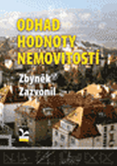 Zbyněk Zazvonil Odhad hodnoty nemovitostí