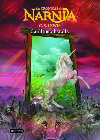 Las Crónicas de Narnia 7: La última batalla