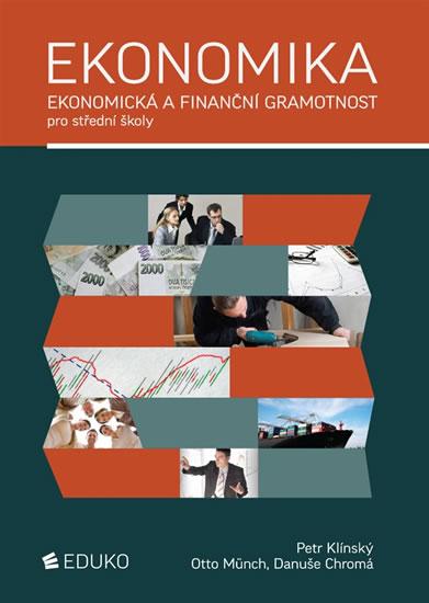 Ekonomika – ekonomická a finanční gramotnost pro SŠ