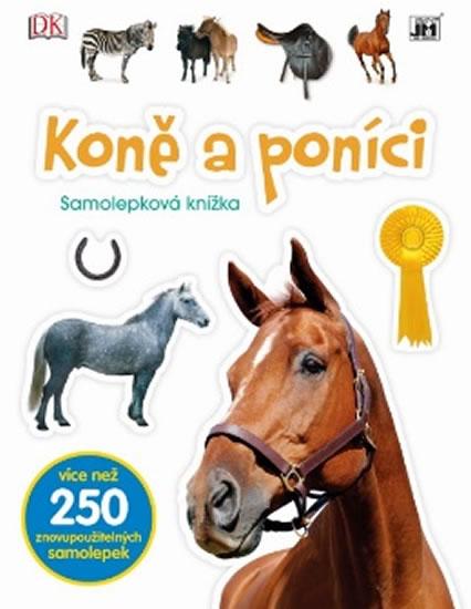 Koně a poníci - Samolepková knížka