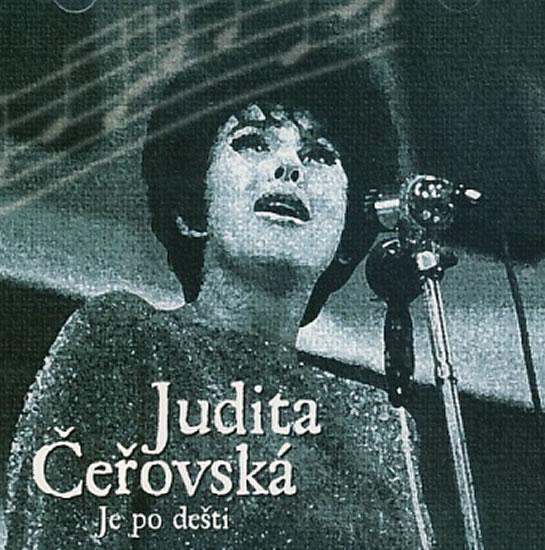 Judita Čeřovská - Je po dešti (Reedice) - CD