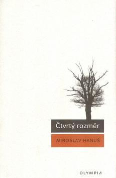 Miroslav Hanuš Čtvrtý rozměr