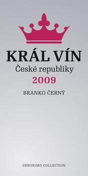 Branko Černý Král vín České republiky 2009