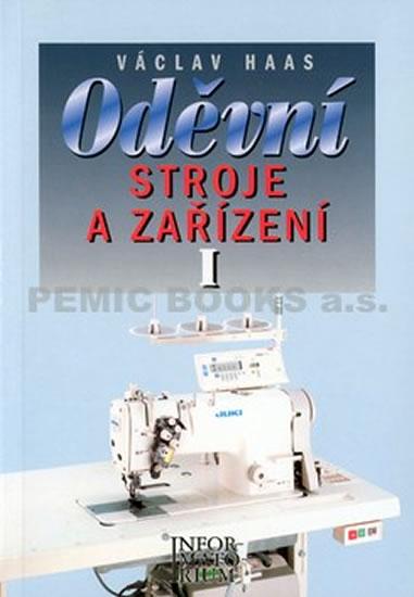 Oděvní stroje a zařízení I