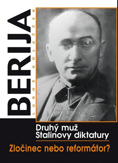 Berija Druhý muž Stalinovy diktatury