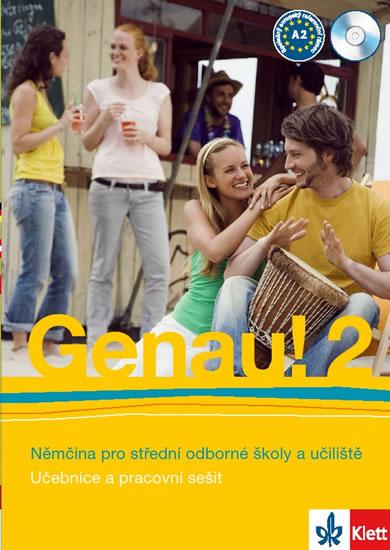 Genau! 2 Němčina pro střední odborné školy a učiliště