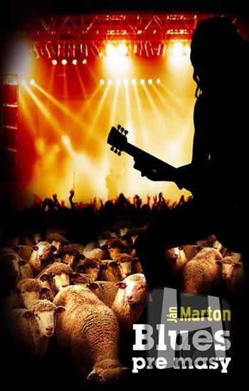 Ján Marton Blues pre masy