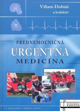Viliam Dobiáš Prednemocničná urgentná medicína