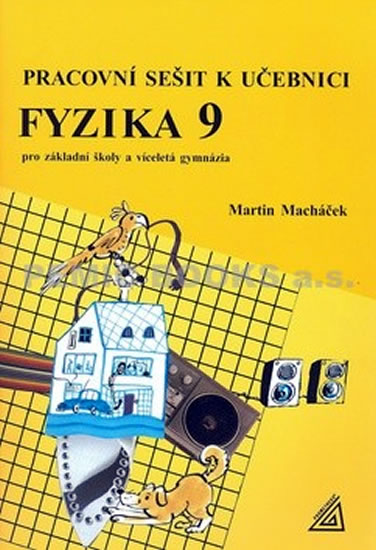 Fyzika 9 Pracovní sešit k učebnici
