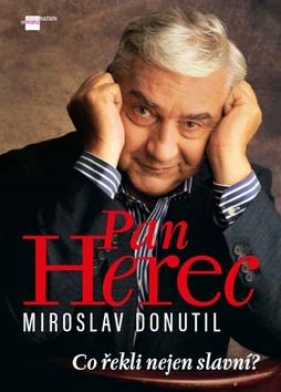 Petr Čermák Miroslav Donutil Pan Herec