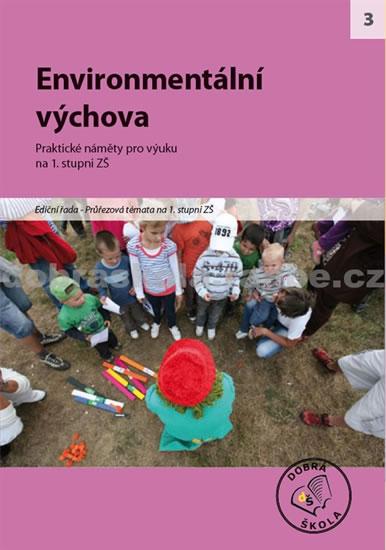 Enviromentální výchova na 1. stupni ZŠ
