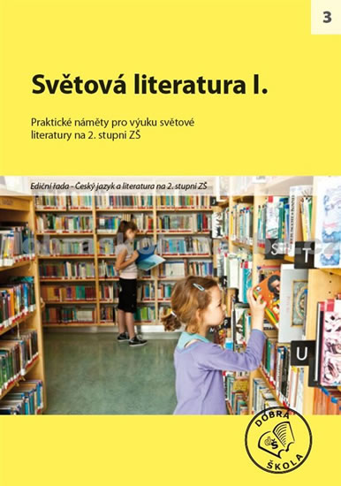 Světová literatura I. pro 2. stupeň ZŠ