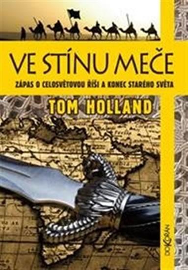 Tom Holland Ve stínu meče