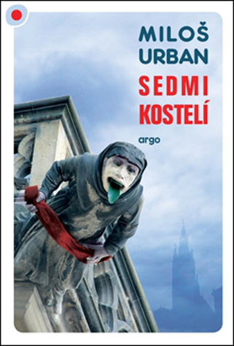 Miloš Urban Sedmikostelí