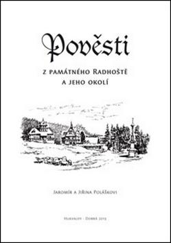 Jaromír Polášek Pověsti z památného Radhoště a jeho okolí