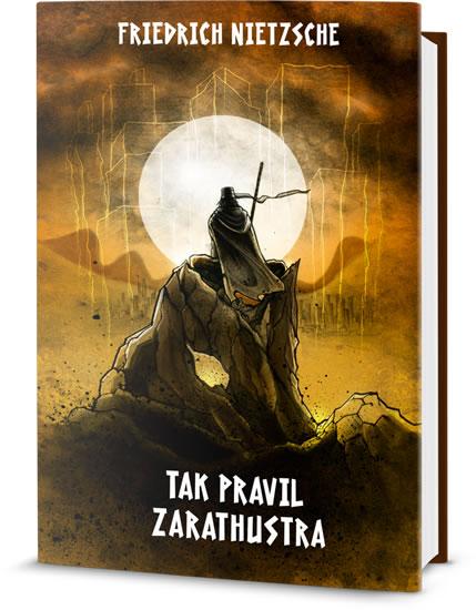 Friedrich Nietzsche Tak pravil Zarathustra