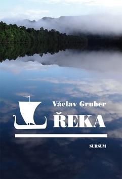 Václav Gruber Řeka