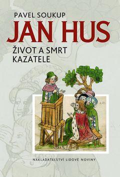 Pavel Soukup Jan Hus