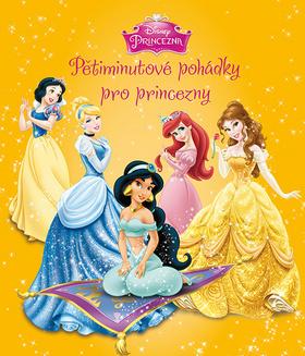 Princezna - Pětiminutové pohádky pro princezny (žlutá kniha)