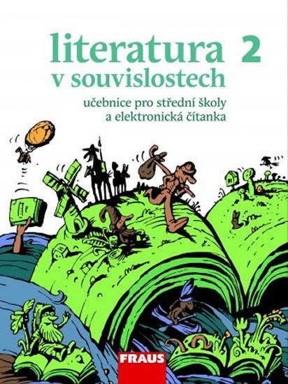Literatura v souvislostech 2 Učebnice literatury pro střední školy