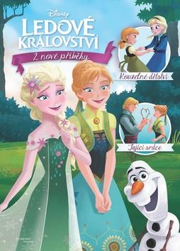 Ledové království - 2 nové příběhy - Kouzelné dětství, Tající srdce