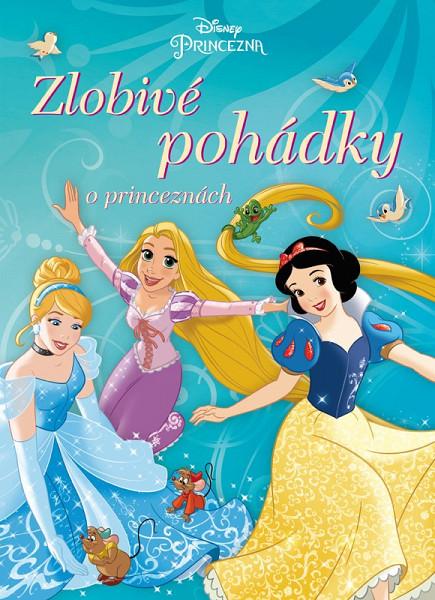Princezna - Zlobivé pohádky o princeznách