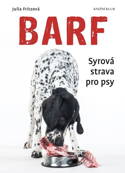 Barf Syrová strava pro psy
