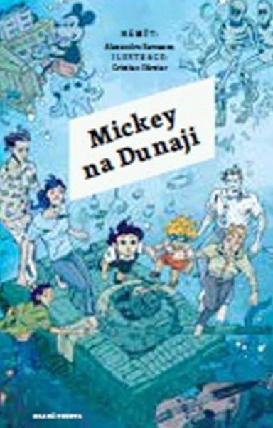 Alexandru Berceanu Mickey na Dunaji