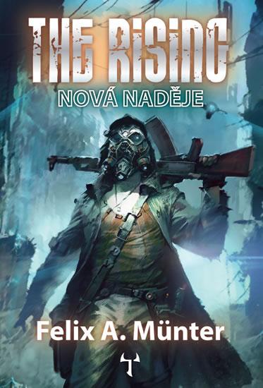 The Rising Nová naděje