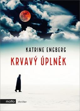 Katrine Engberg Krvavý úplněk