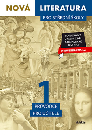 Nová literatura 1 pro střední školy - Průvodce pro učitele