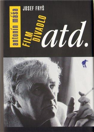 Antonín Máša. Film, divadlo atd.